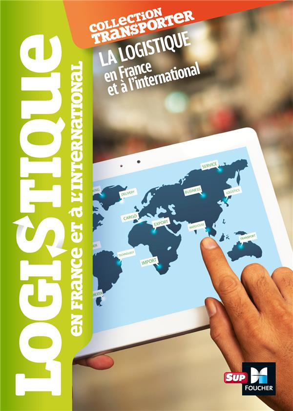 LOGISTIQUE EN FRANCE ET A L'INTERNATIONAL
